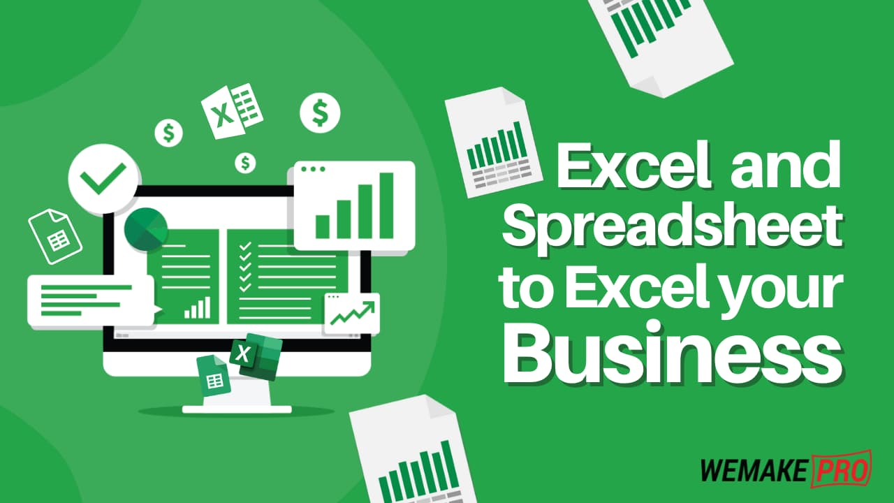 Excel and Spreadsheet to Excel your business